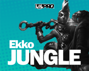 Ekko – Build e Runas de League of Legends (Jungle)