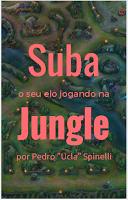 Prévia do Livro: Suba o Seu Elo Jogando na Jungle