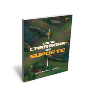 Último dia da pré-venda do novo eBook de League of Legends: Como Carregar de Suporte