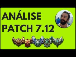 Tier List do Patch 7.12 (Melhores Campeões de cada posição)