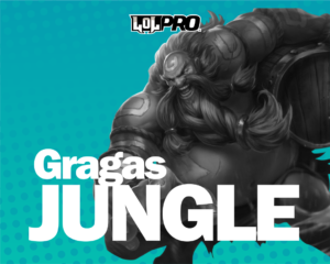 Gragas – Build e Runas de League of Legends (Jungle)