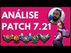 Tier List do Patch 7.21 (Melhores Campeões de cada posição)