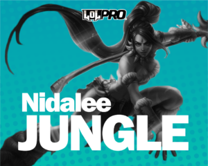 Nidalee – Build e Runas de League of Legends (Jungle)