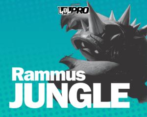 Como Jogar de Rammus Jungle