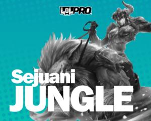 Como Jogar de Sejuani Jungle