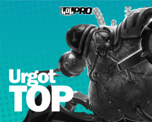 Urgot – Build e Runas de League of Legends (TOP)