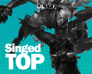Singed – Build e Runas de League of Legends (TOP)