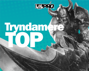 Tryndamere – Build e Runas de League of Legends (TOP)