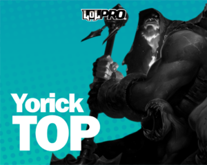 Yorick- Build e Runas de League of Legends (TOP)