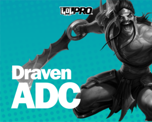 Como Jogar de Draven ADC