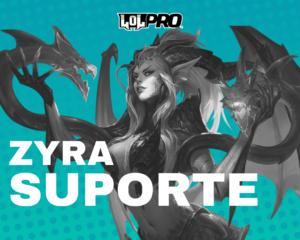 Como Jogar de Zyra Suporte