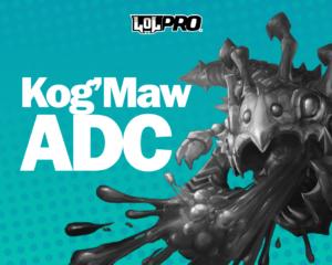 Como Jogar de Kog'Maw ADC
