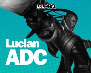 Como Jogar de Lucian ADC