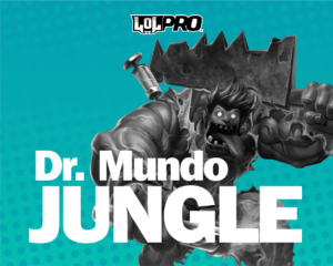 Dr.Mundo – Build e Runas de League of Legends (Jungle)