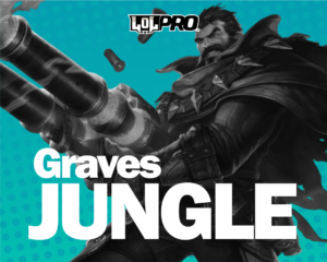 Graves – Build e Runas de League of Legends (Jungle)