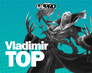 Vladimir – Build e Runas de League of Legends (TOP)
