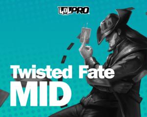 Como Jogar de Twisted Fate Mid