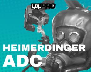 Como Jogar de Heimerdinger ADC