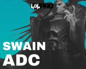 Como Jogar de Swain ADC