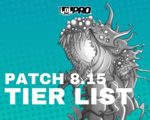 League of Legends Tier List Patch 8.15 (Melhores Campeões em cada posição)