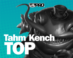 Tahm Kench – Build e Runas de League of Legends (TOP)