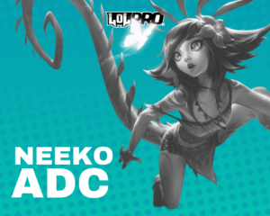 Neeko – Build e Runas de League of Legends (Adc)