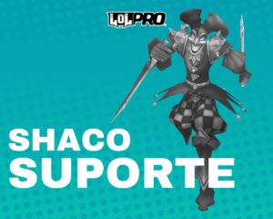 Shaco – Build e Runas de League of Legends (Suporte)