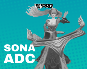 Sona – Build e Runas de League of Legends (Adc)